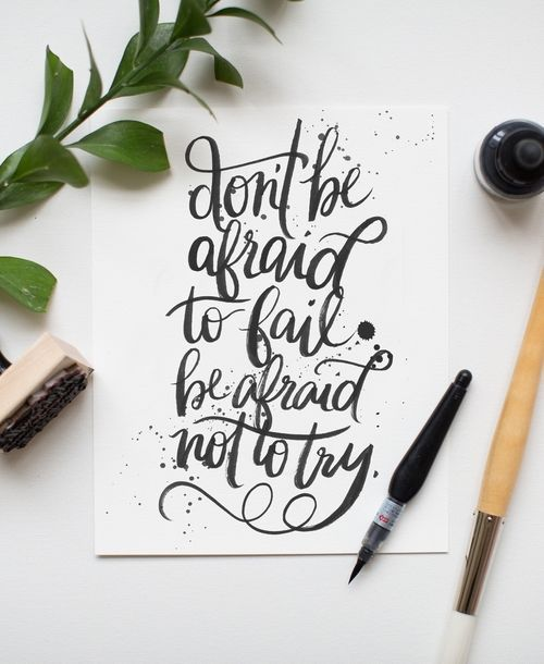 Don't be afraid to fail, be afraid not to try. | Skirt the Ceiling | http://skirttheceiling.com