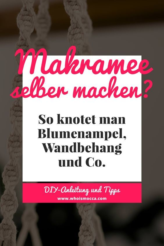 Photo of Make macrame yourself? How to knot a hanging basket, wall hanging & Co. – Life and Style Blog from Austria