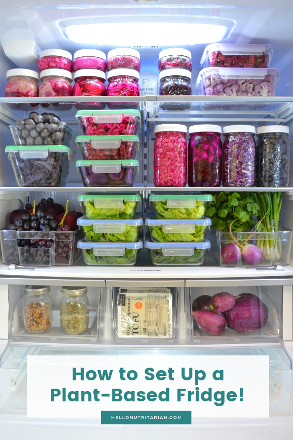 whole food plant based diet refrigerator organize