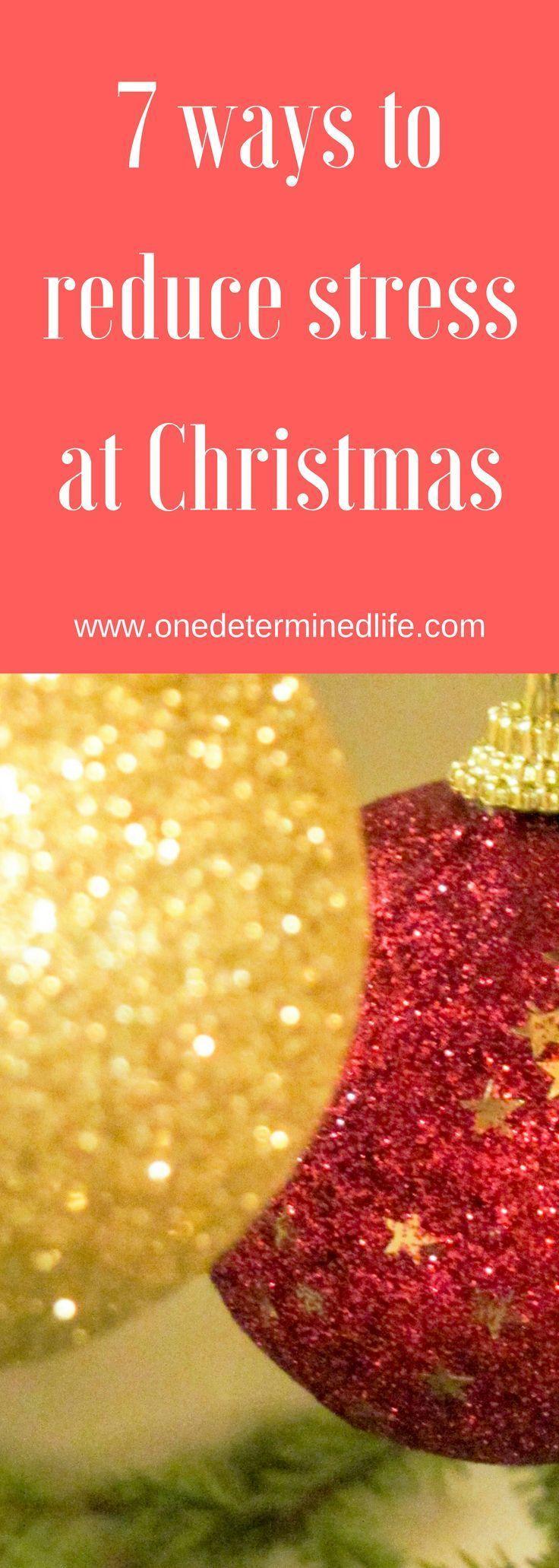 ways to reduce the stress of christmas christmas tips christmas