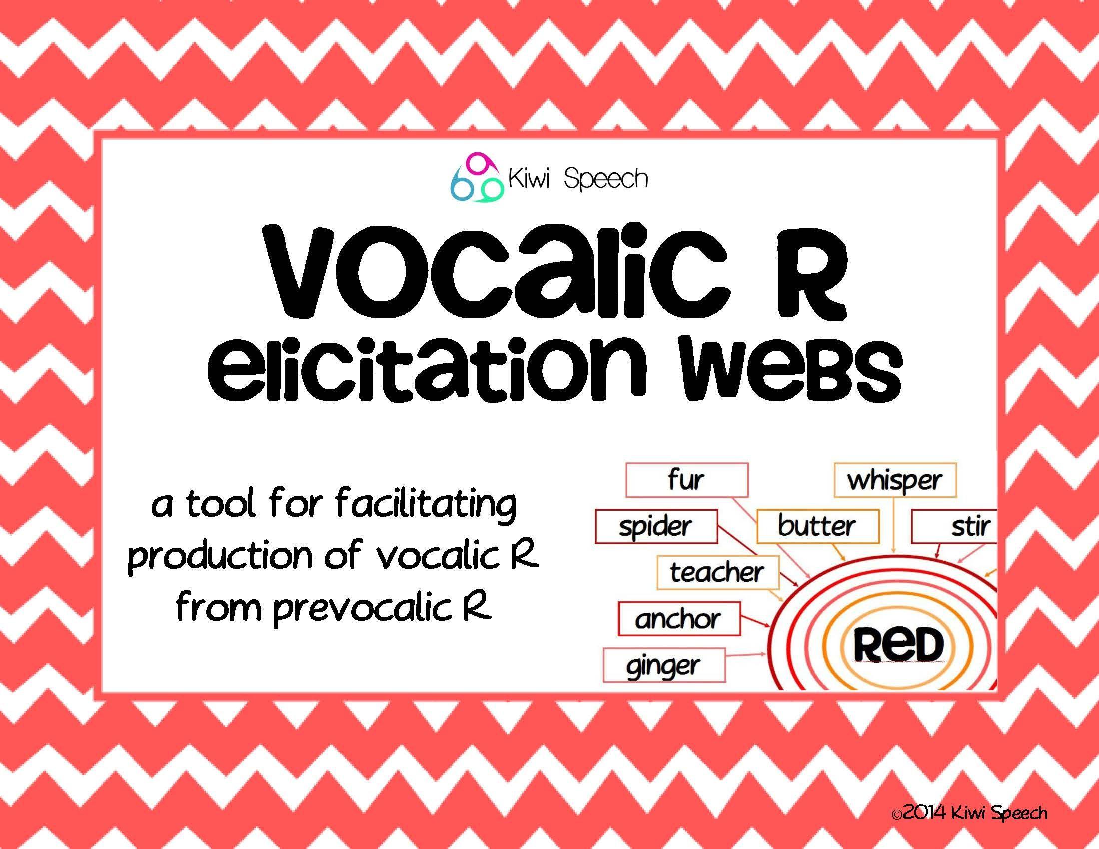 Vocalic R Elicitation Webs