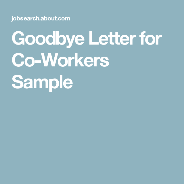 Sample Email to Say Good Bye to CoWorkers