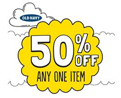 Old Navy 50 Off Any One Item Coupon On 10 5 Only Old Navy Coupon Old Navy Money Saving Mom