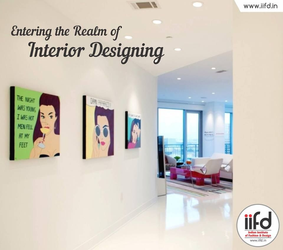 Enter the Realm of Interior Designing For AdmissionProcess Call
