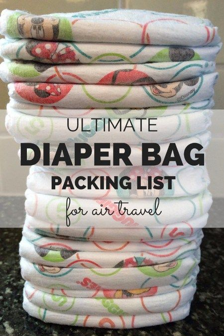 The Ultimate Diaper Bag Packing List for Air Travel - Trips With Tykes