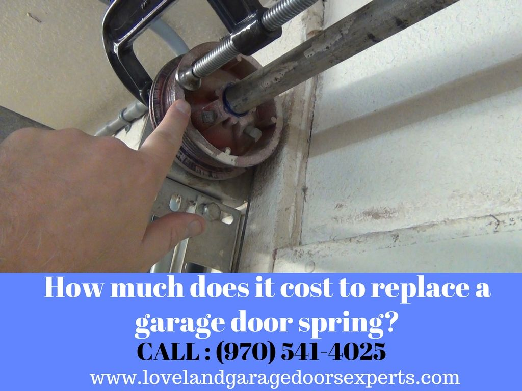 How Much Does It Cost To Replace A Garage Door Spring Garage