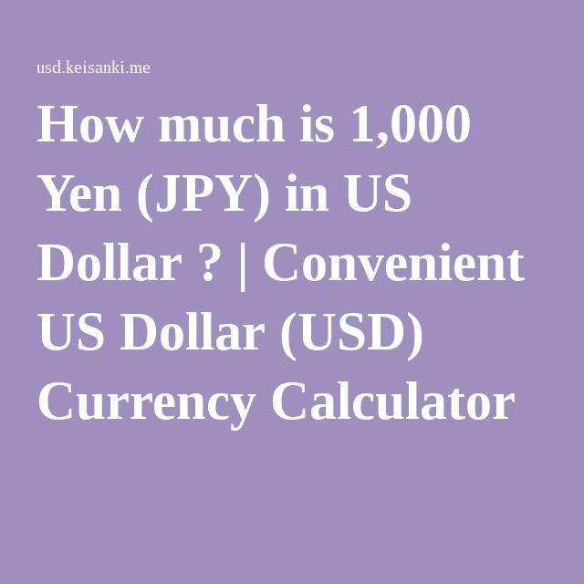 How Much Is 1 000 Yen Jpy In Us