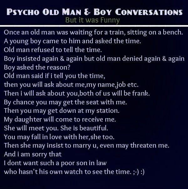 Boy Conversation  Funny Jokes Memes Psycho Old Man  Boy Conversation  Funny Jokes MemesPsycho Old Man  Boy Conversation  Funny Jokes Memes 37 Lustige Bilder die Sie liebe...