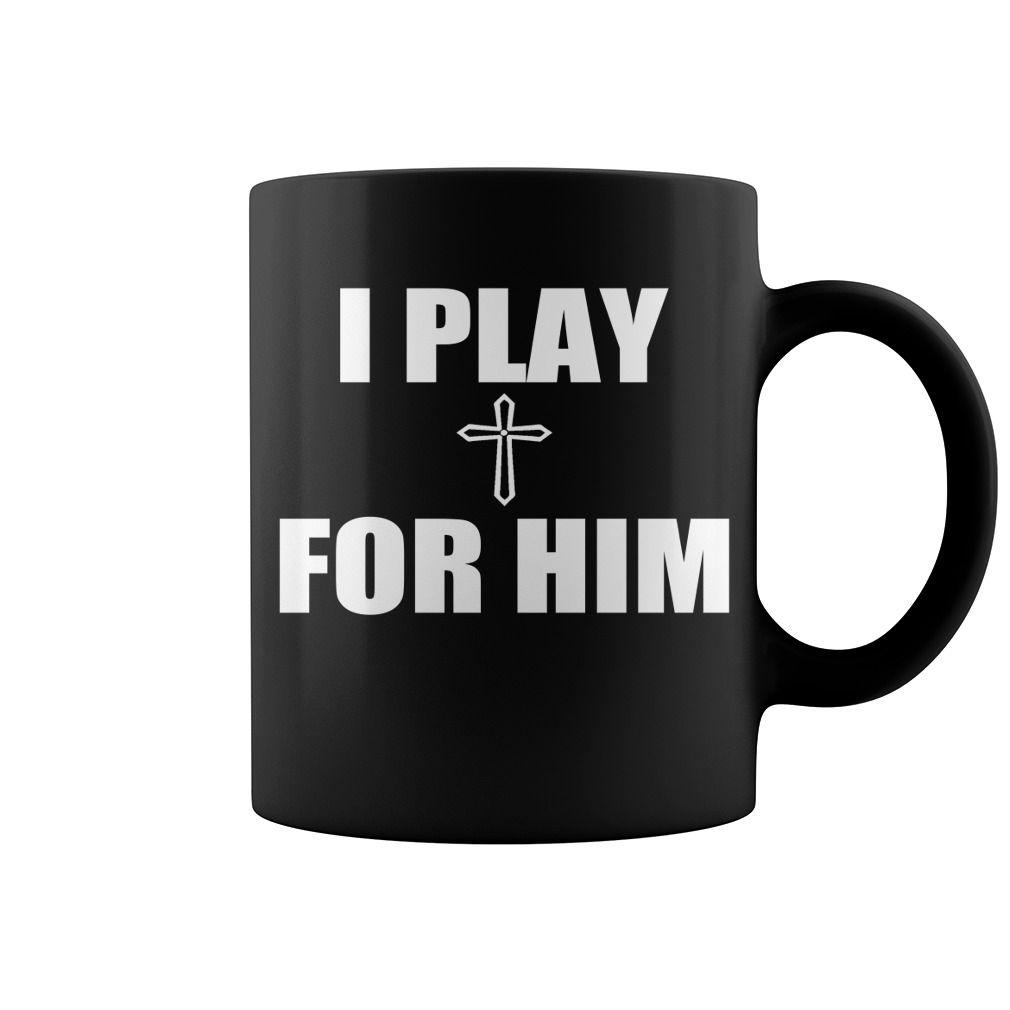 I Play For Him Hot Mug  coffee mug, cool mugs, funny coffee mugs, mug gift #mugs #ideas #gift #mugcoffee #coolmug
