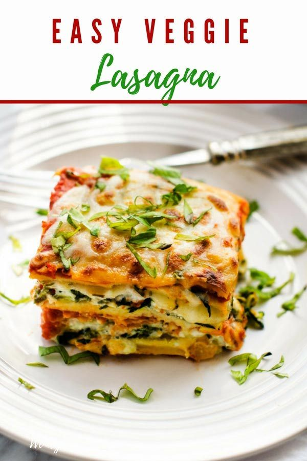 Easy Vegetable Lasagna -   19 meatless lasagna recipes ideas