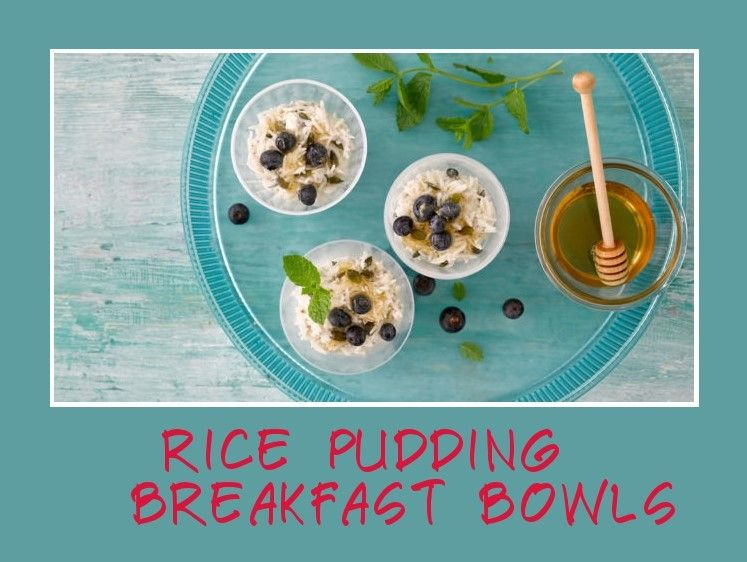 Pudding for breakfast? We're so there Breakfast bowls