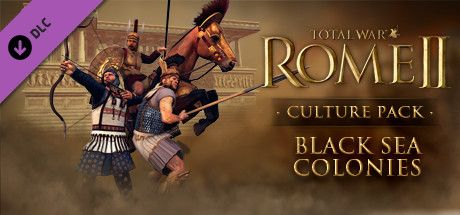 Total War Rome Ii Black Sea Colonies Culture Pack Total War