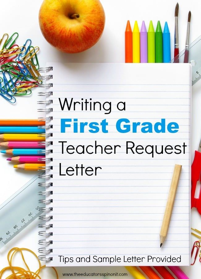 first grade teacher request letter tips and sample letter