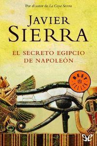 Descargar Gratis El Secreto Egipcio De Napoleón En Formato Epub Libros Para Leer Libros De Novelas Descargar Libros En Pdf