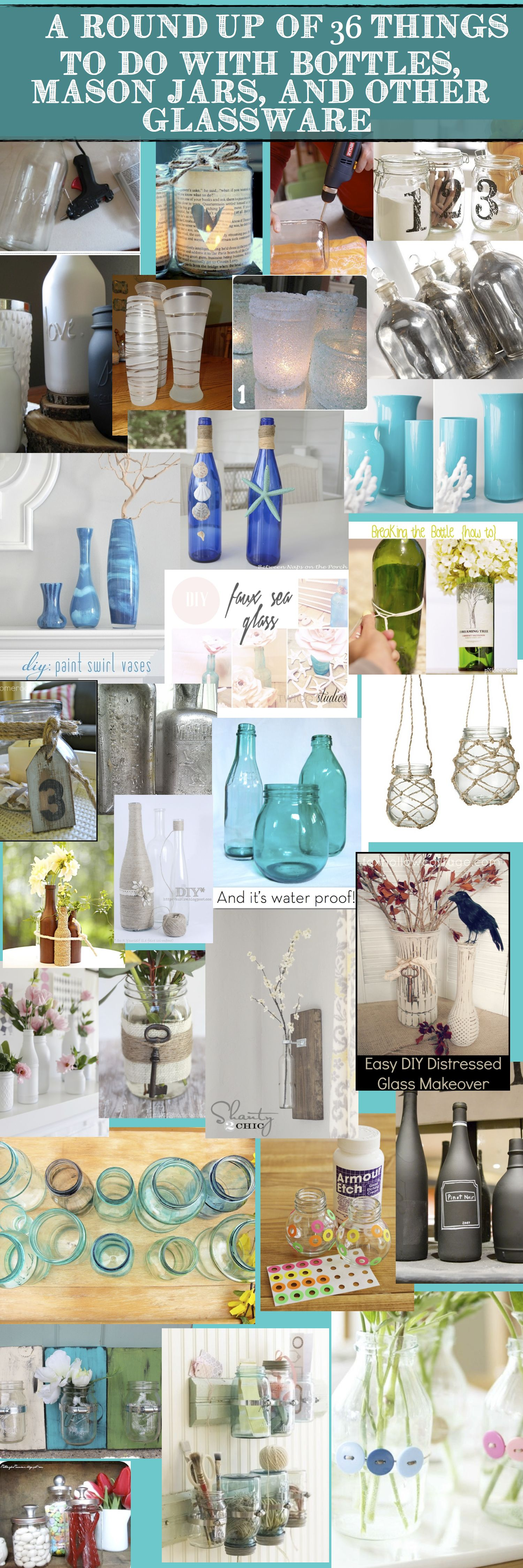 Round up of awesome ways to use bottles mason jars and other