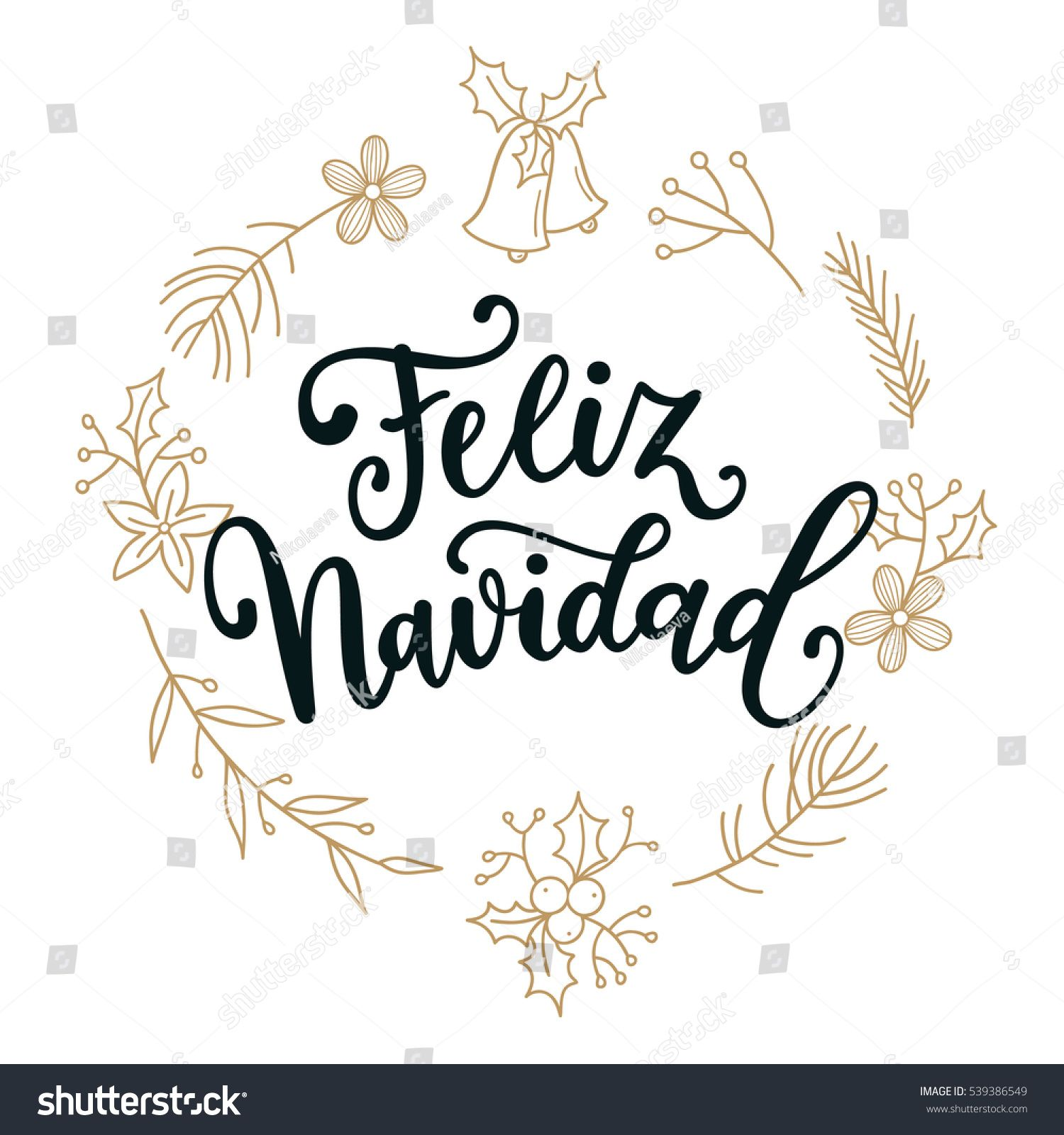 Feliz Navidad. Holidays greeting card with Spanish phrase means ...