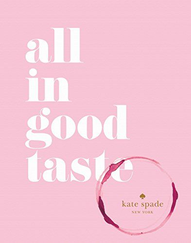 kate spade new york: all in good taste von Kate Spade https://www.amazon.de/dp/1419717871/ref=cm_sw_r_pi_dp_jPkFxbVXX1WTR