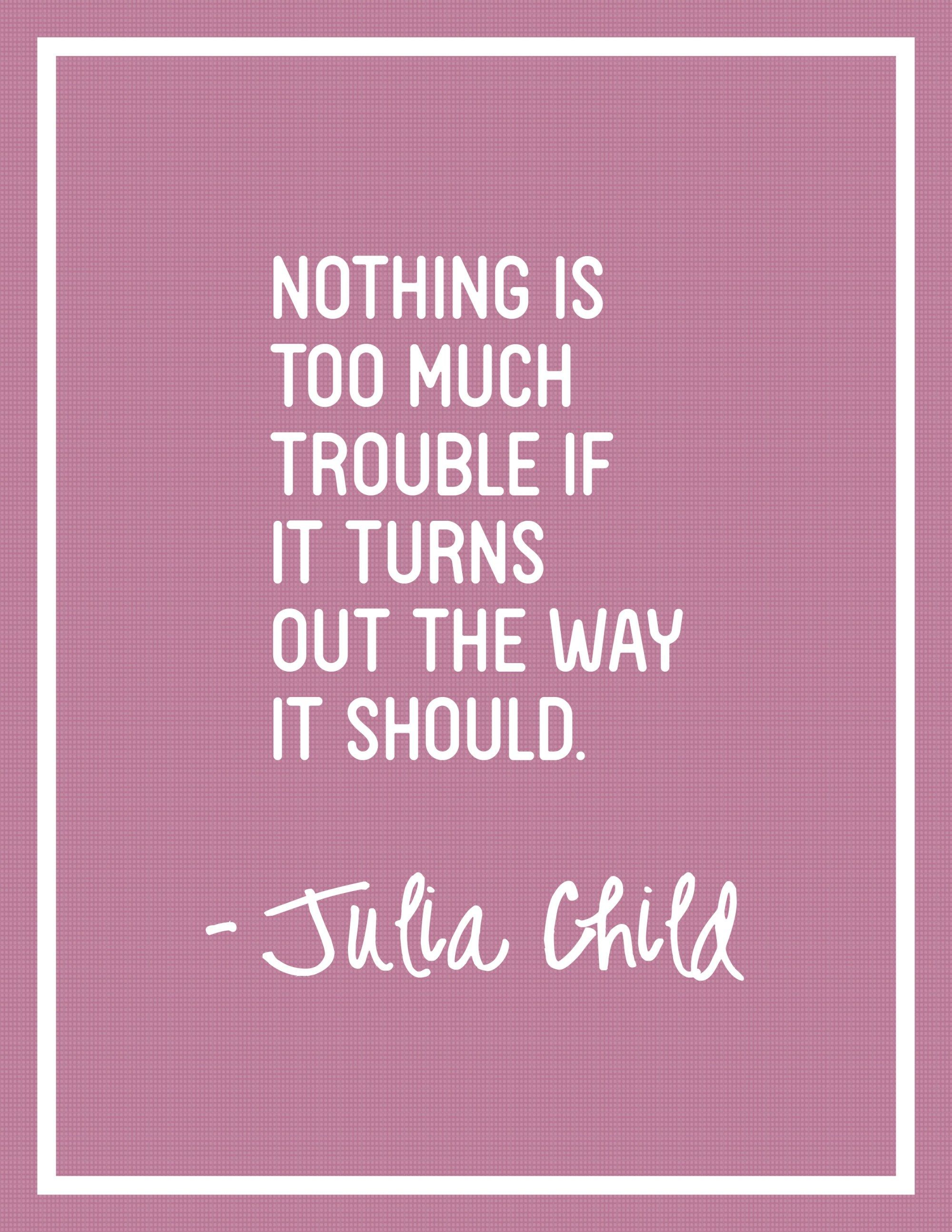Freebie Friday – Julia Child Quote Posters