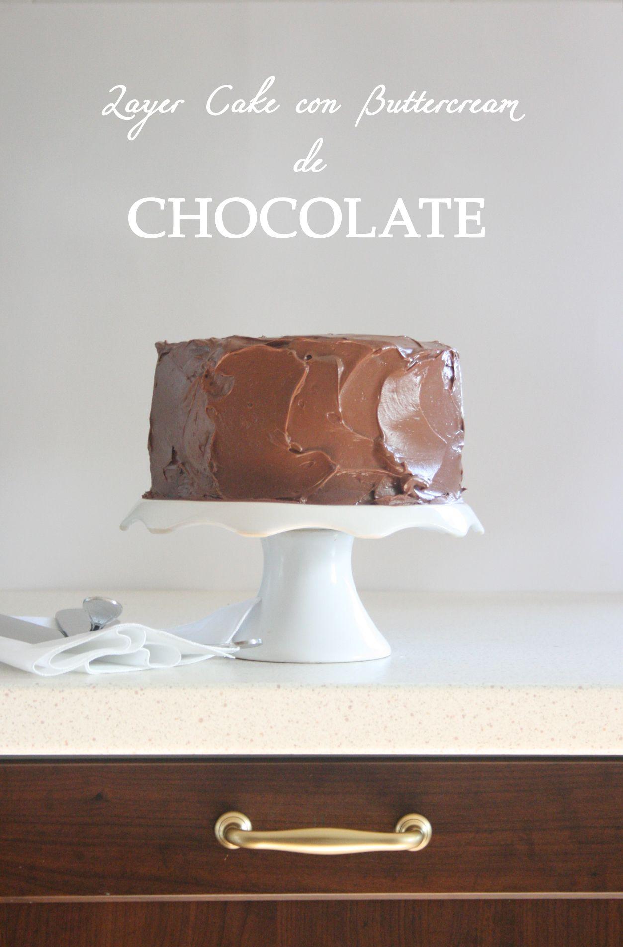 Layer Cake con Buttercream de Chocolate