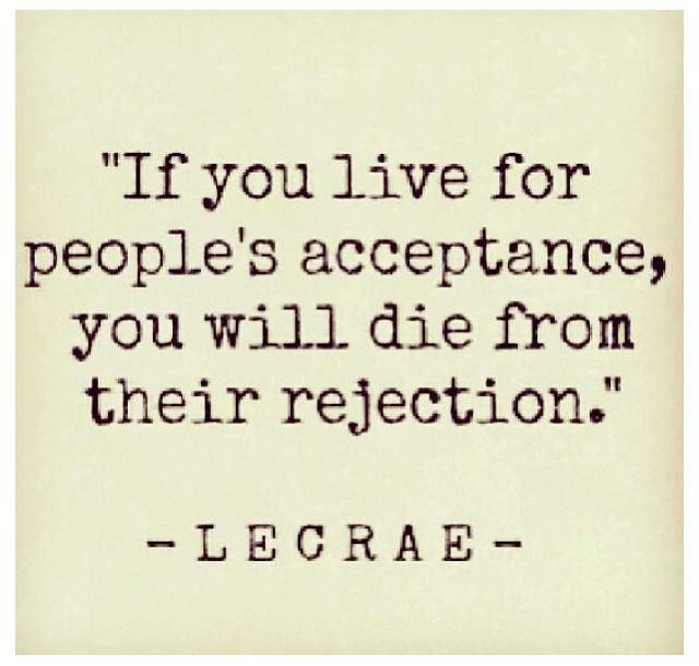 True That Whatever You Are Own It However You Want To Live Your