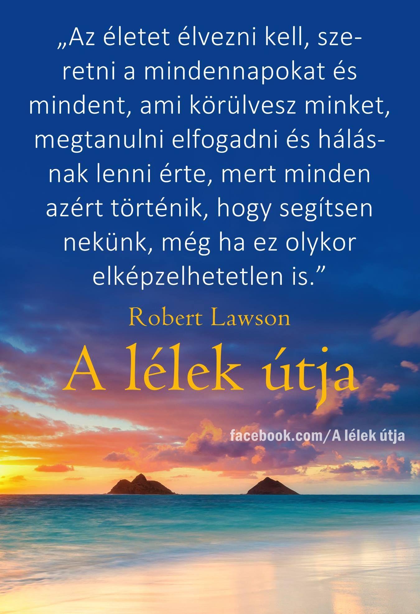 idézetek versek az életről Pin by Solczi Klara on Gyujtemeny | Inspo quotes, Motivation, Life