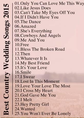 Country Wedding Songs Country Wedding Songs Wedding Song Playlist Wedding Reception Music