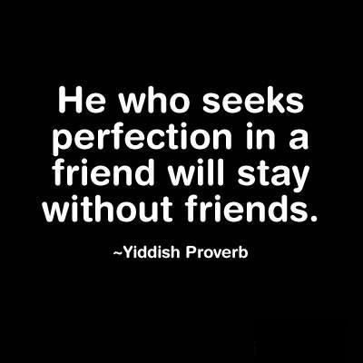 He who seeks perfection..