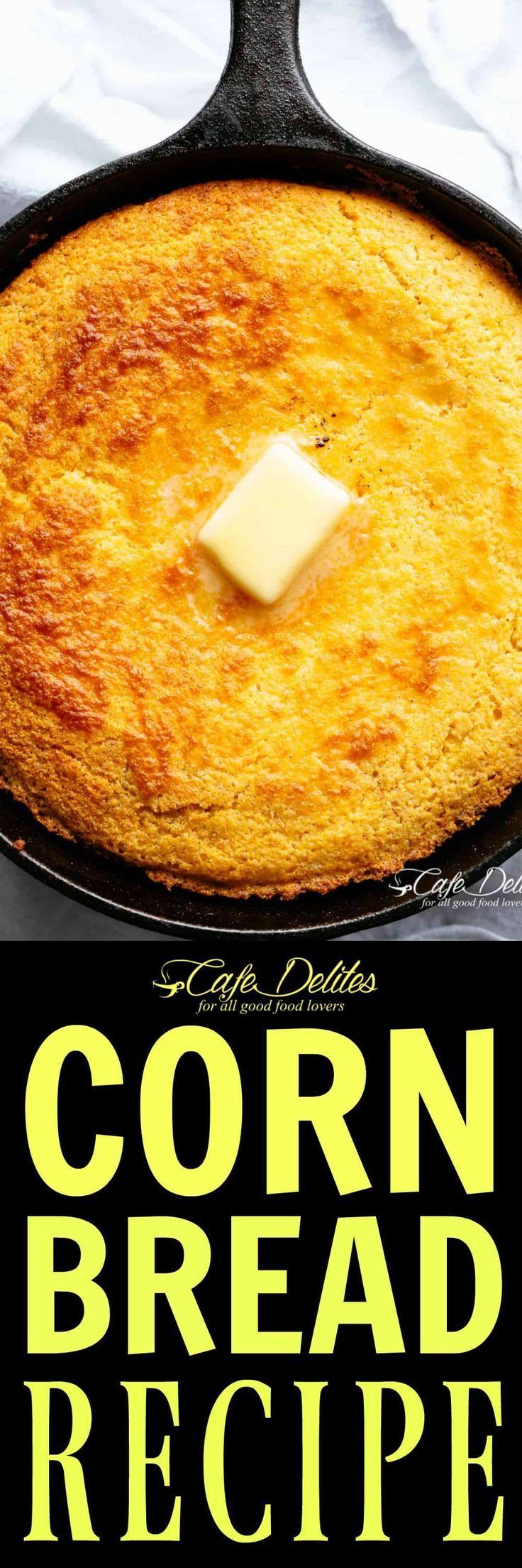 Cornbread Recipe Cafe Delites Corn Bread Recipe Recipes Food