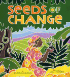 Award winning book about planting seeds of change. A must read for teachers and a favorite for girls and boys.