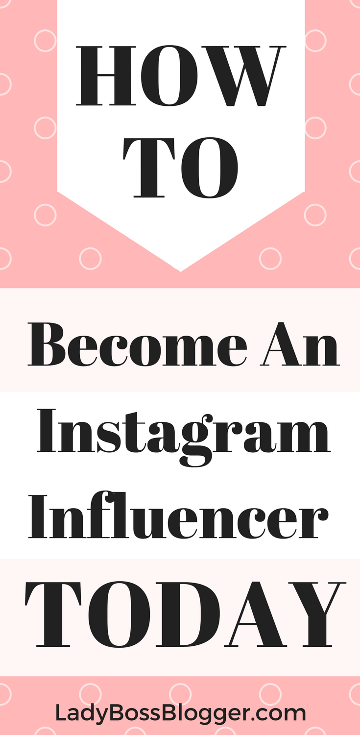 How To Become An Instagram Influencer | Instagram Tips ...