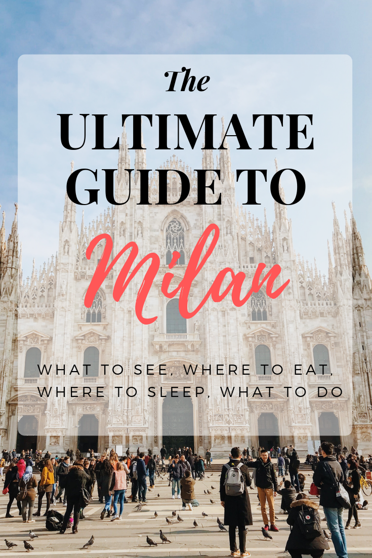 The ultimate guide to milan, italy. a citytrip to milan, what to do in milano, where to eat in milan, where to sleep in miland and hotels in milan