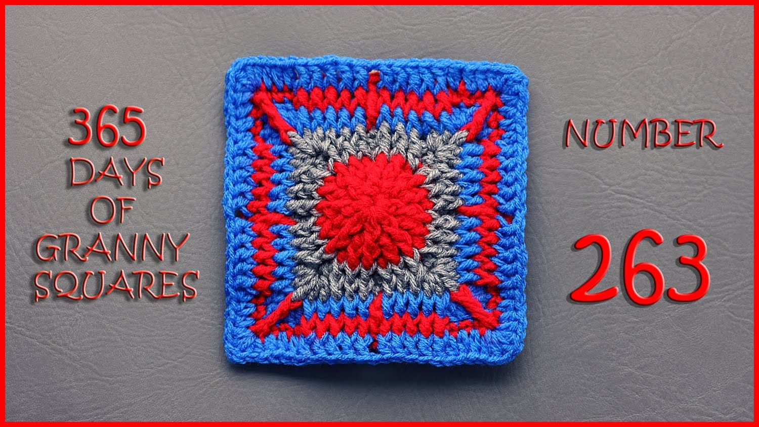 365 Days of Granny Squares Number 263