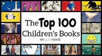 The Top 100 Children's Books on Goodreads!