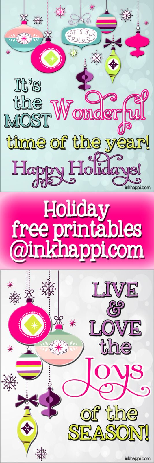 Get in the spirit of the holidays with these free prints. It's the most wonderful time of the year!