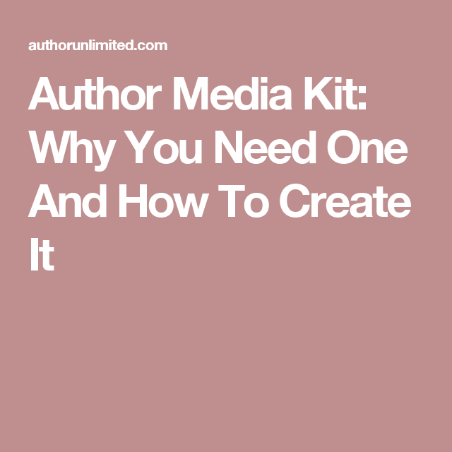 Author Media Kit: Why You Need One And How To Create It | Self ...