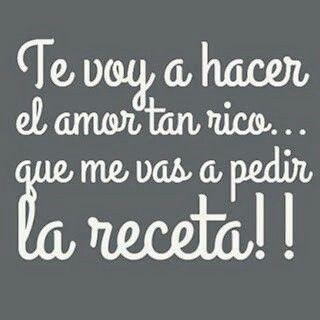 Te Voy A Hacer El Amor Tan Rico Confianza Pinterest Love