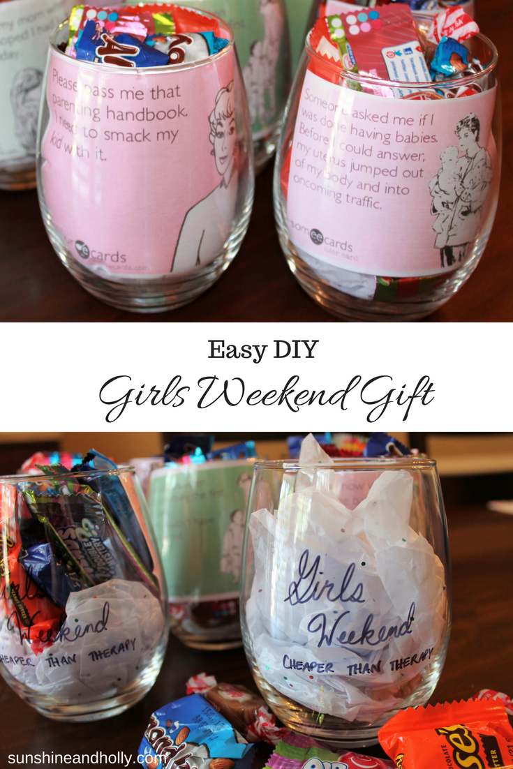 Easy DIY Girls Weekend Gift Weekend gifts, Girls weekend