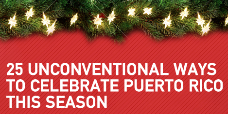Kick off the holidays with our list of 25 unconventional ways to Celebrate Puerto Rico this season! http://budurl.com/25WaystoCelebratePR #MeetPuertoRico
