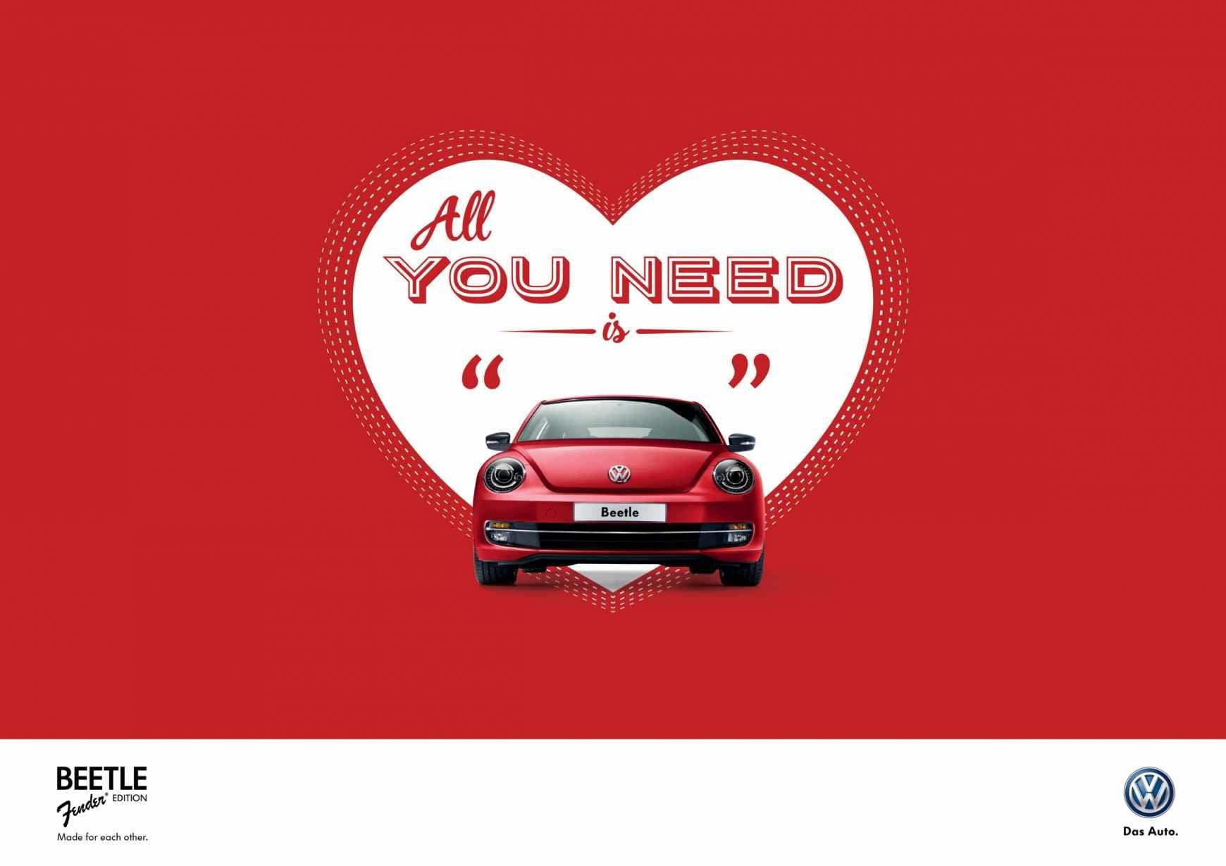 Volkswagen Beetle All You Need Is Volkswagen Beetle Volkswagen Creative Advertising