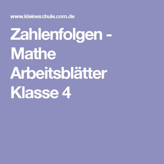 Zahlenfolgen - Mathe Arbeitsblätter Klasse 4 | Mathe | Pinterest ...