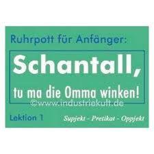 Bildergebnis Für Kumpel Postkarten Ruhrpott Sprüche