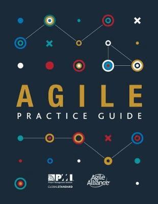 Agile Practice Guide Pmi Pmbok Agile Agile Alliance In 2020