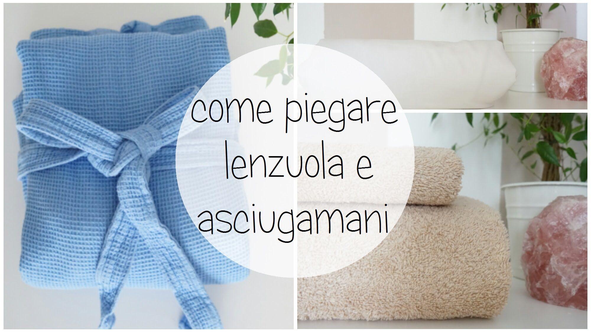 Come Piegare Gli Asciugamani In Albergo : Come piego lenzuola e asciugamani organizzazione casa konmari
