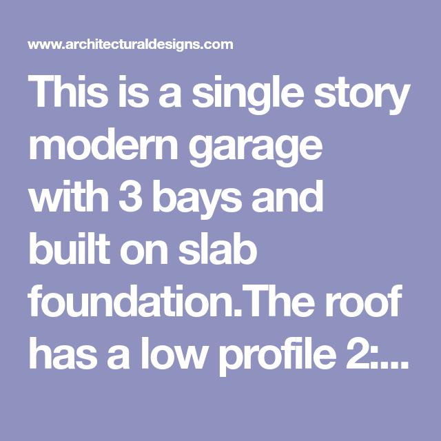 Best Plan 62636Dj Modern Garage Plan With 3 Bays Modern 400 x 300