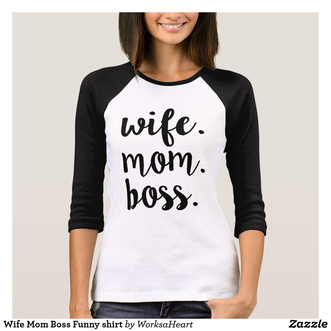 Wife Mom Boss Funny shirt Womens shirts