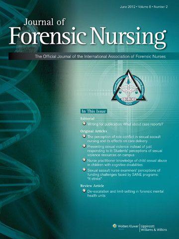 Journal Of Forensic Nursing Emergency Nursing Forensics Nurse
