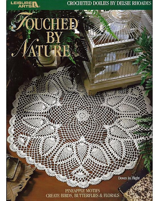 Touched By Nature Thread Crochet Doilies Pattern Book Leisure
