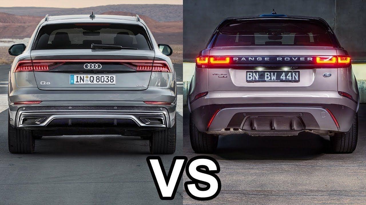 2019 audi q8 vs 2019 range rover velar which car is good audi car range rover 2019 audi q8 vs 2019 range rover velar
