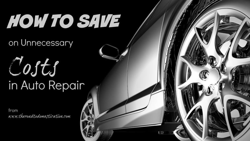 How to Save on Unnecessary Costs in Auto Repair A Guest