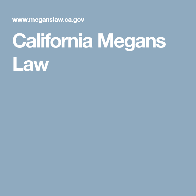 California Megans Law California Law Sacramento California